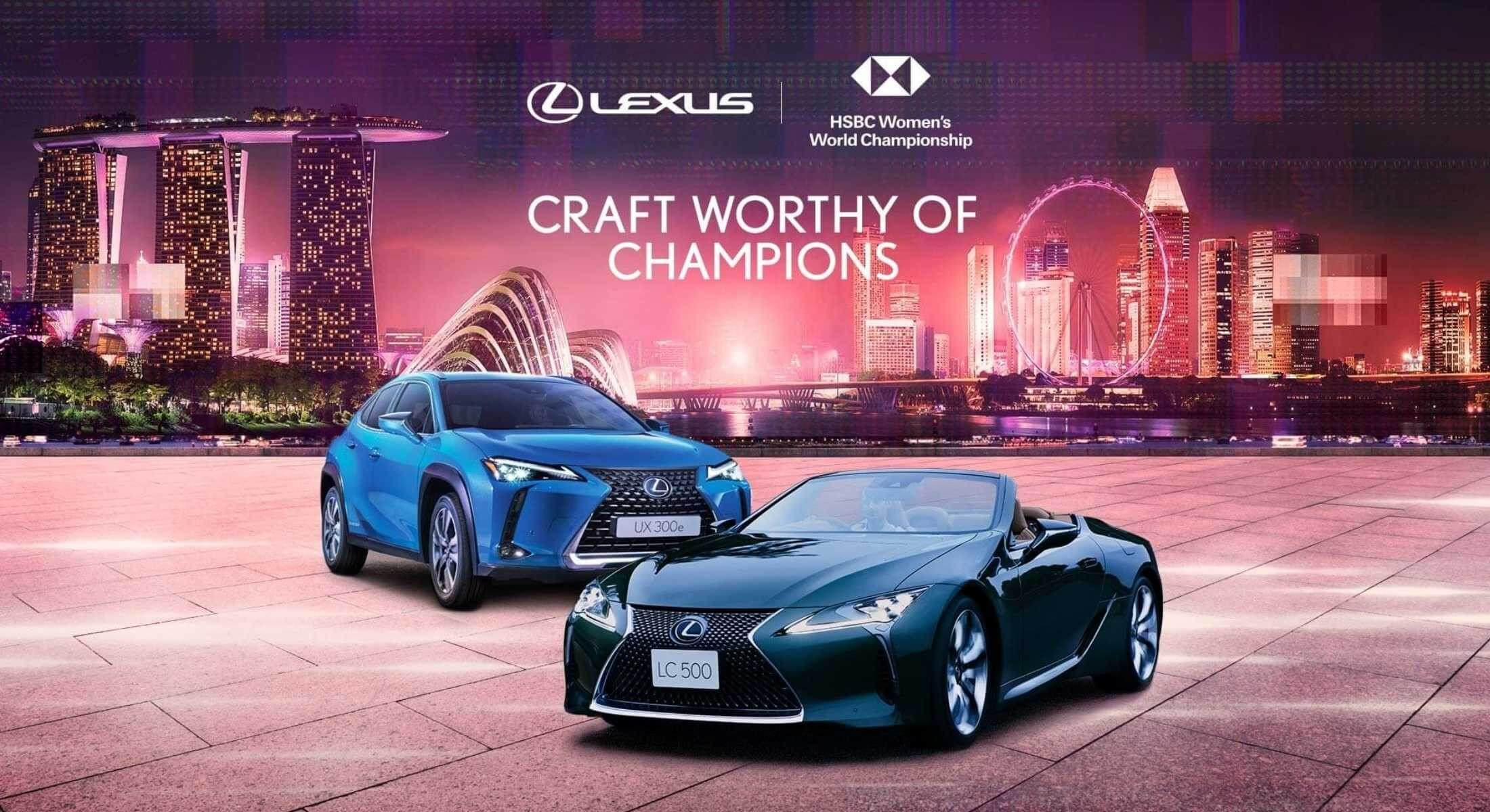 LEXUS SIGNS NEW SPONSORSHIP DEAL WITH  HSBC WOMEN'S WORLD CHAMPIONSHIP 2021
